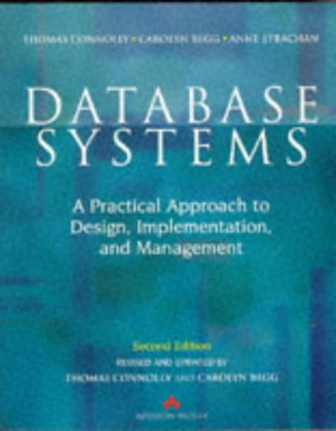 Database Systems: A Practical Approach to Design, Implementation, & Management 9780201342871