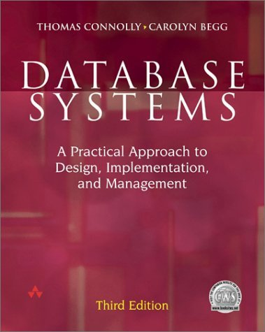 Database Systems: A Practical Approach to Design, Implementation and Management 9780201708578
