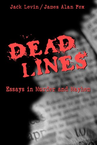 Dead Lines: Essays in Murder and Mayhem 9780205335213