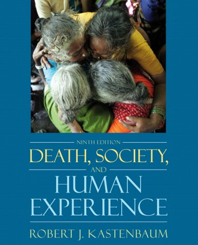 Death, Society, and Human Experience 9780205482627