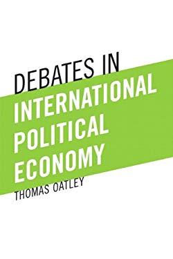 Debates in International Political Economy 9780205746910