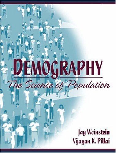 Demography: The Science of Population 9780205283217
