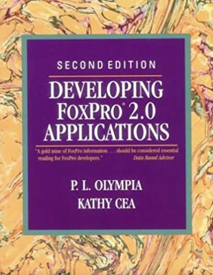 Developing FoxPro 2.0 Applications 9780201567861