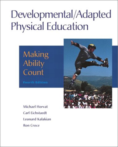 Developmental/Adapted Physical Education: Making Ability Count 9780205313914