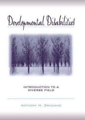 Developmental Disabilities: Introduction to a Diverse Field 9780205322060