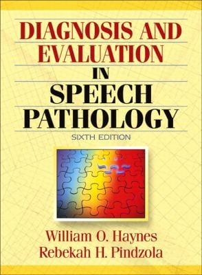 Diagnosis and Evaluation in Speech Pathology 9780205386697