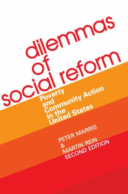 Dilemmas of Social Reform: Poverty and Community Action in the United States 9780202302560