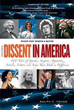 Dissent in America: Voices That Shaped a Nation 9780205605415