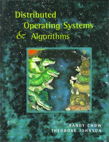 Distributed Operating Systems and Algorithm Analysis 9780201498387