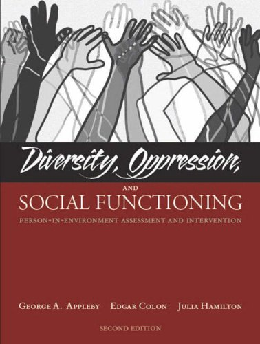 Diversity, Oppression, and Social Functioning: Person-In-Environment Assessment and Intervention 9780205386628