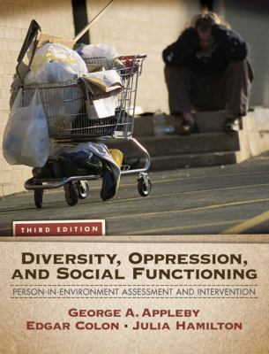 Diversity, Oppression, and Social Functioning: Person-In-Environment Assessment and Intervention 9780205787296