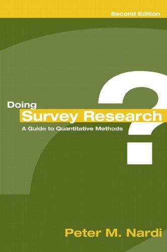 Doing Survey Research: A GT Quantitative Methods 9780205446094
