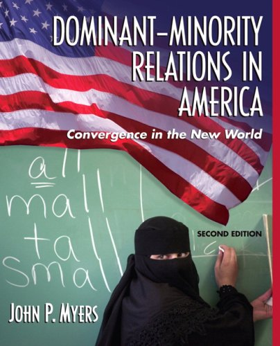 Dominant-Minority Relations in America: Convergence in the New World 9780205482412