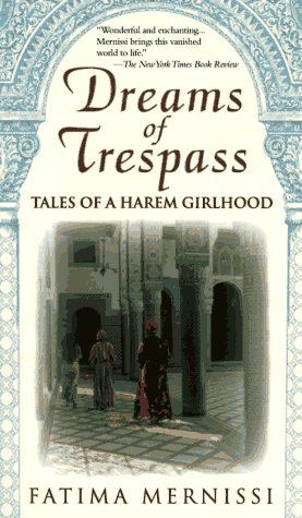 Dreams of Trespass: Tales of a Harem Girlhood 9780201489378