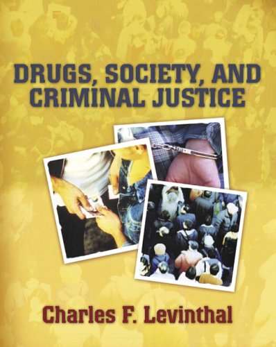 Drugs, Society, and Criminal Justice 9780205439706