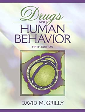 Drugs and Human Behavior 9780205443628