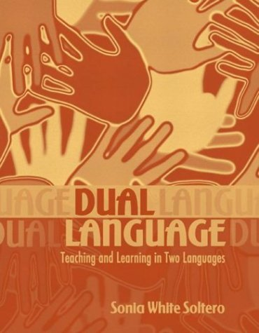 Dual Language: Teaching and Learning in Two Languages 9780205343812