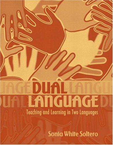 Dual Language: Teaching and Learning in Two Languages [With Mylabschool] 9780205464869