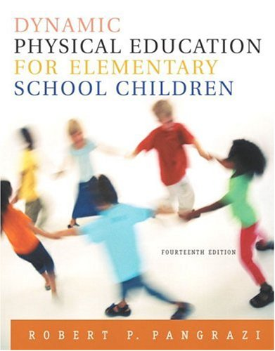 Dynamic Physical Education for Elementary School Children 9780205344383