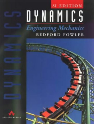 Dynamics: Engineering Mechanics 9780201403411