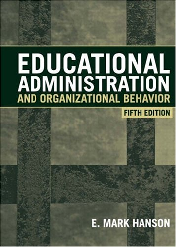 Educational Administration and Organizational Behavior 9780205334315