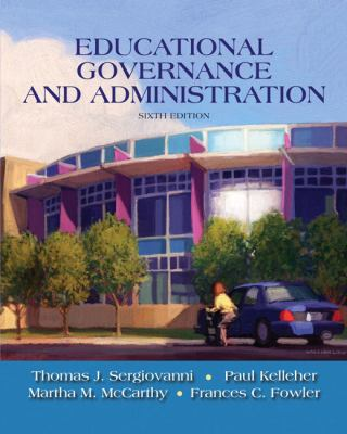 Educational Governance and Administration - 6th Edition