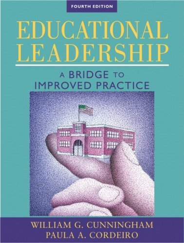 Educational Leadership: A Bridge to Improved Practice 9780205578429