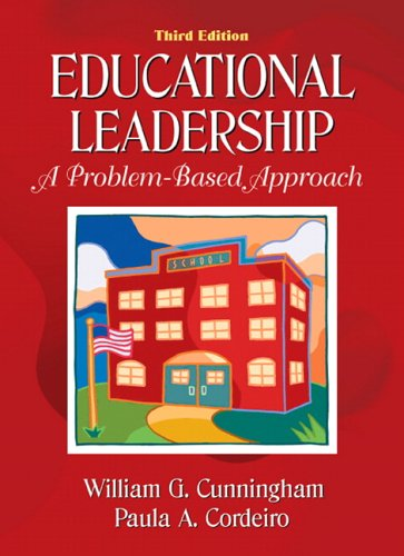 Educational Leadership: A Problem-Based Approach 9780205466344