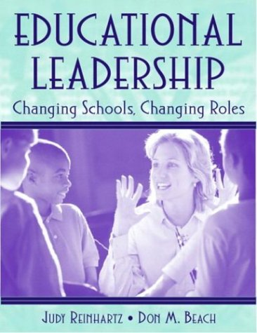 Educational Leadership: Changing Schools, Changing Roles 9780205341030