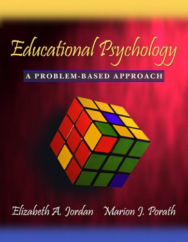 Educational Psychology: A Problem-Based Approach 9780205359127