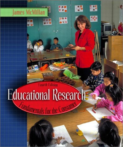 Educational Research: Fundamentals for the Consumer 9780205372478