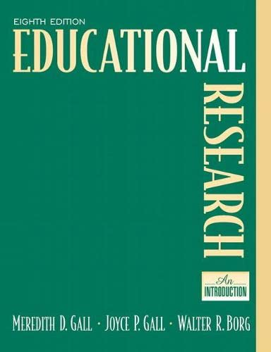 Educational Research: An Introduction 9780205488490