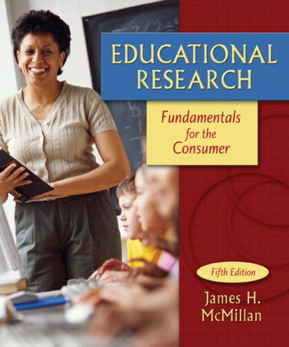 Educational Research: Fundamentals for the Consumer 9780205508303