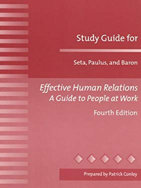 Effective Human Relations: A Guide to People at Work 9780205316748
