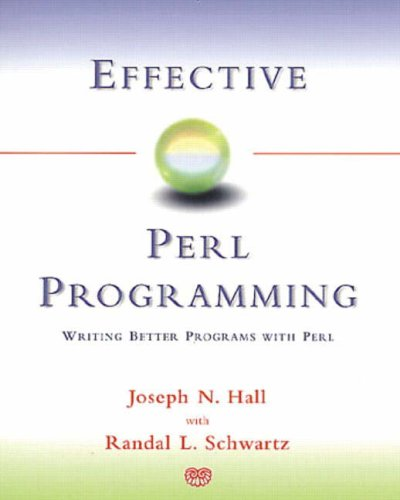 Effective Perl Programming : Writing Better Programs with Perl