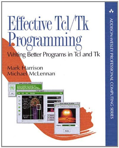 Effective TCL/TK Programming: Writing Better Programs with TCL and TK 9780201634747