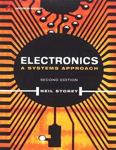 Electronics: A Systems Approach 9780201177961