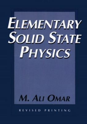 Elementary Solid State Physics: Principles and Applications 9780201607338