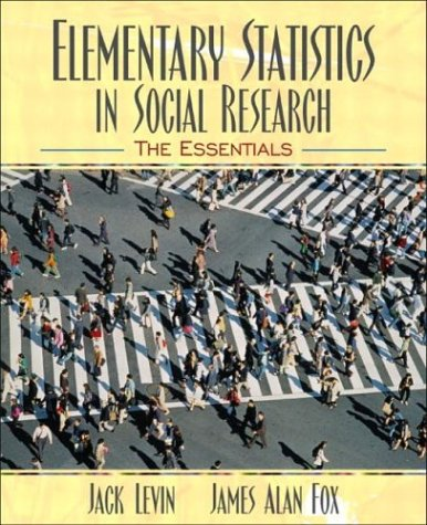 Elementary Statistics in Social Research: The Essentials 9780205375790