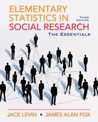 Elementary Statistics in Social Research: The Essentials 9780205638000