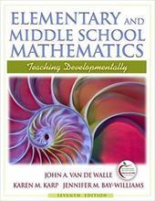 Elementary and Middle School Mathematics: Teaching Developmentally 634465