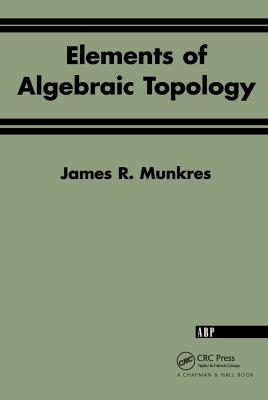 Elements of Algebraic Topology 9780201627282