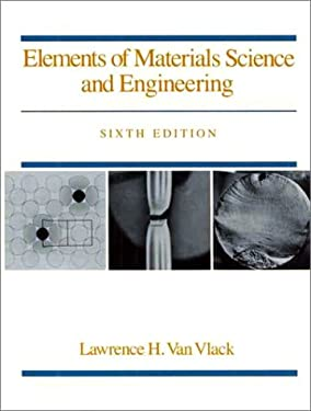 Elements of Materials Science and Engineering 9780201093148