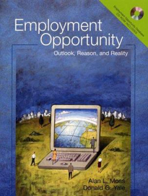 Employment Opportunity: Outlook, Reason, and Reality 9780205298006