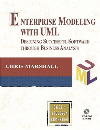 Enterprise Modeling with UML: Designing Successful Software Through Business Analysis [With *] 9780201433135
