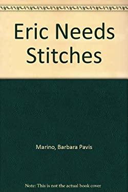Eric Needs Stitches