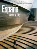 Espana: Ayer y Hoy 9780205647033