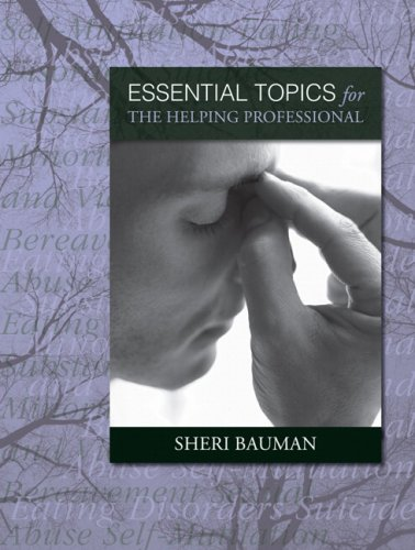 Essential Topics for the Helping Professional 9780205414017