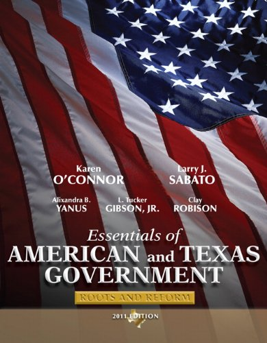 Essentials of American and Texas Government: Roots and Reform 9780205825806