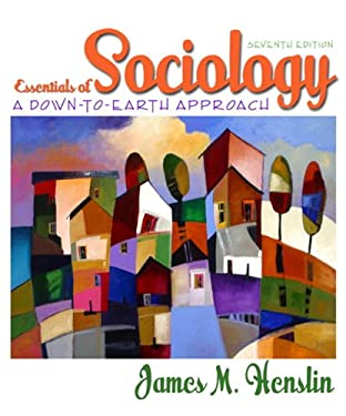 Essentials of Sociology: A Down-To-Earth Approach 9780205504404